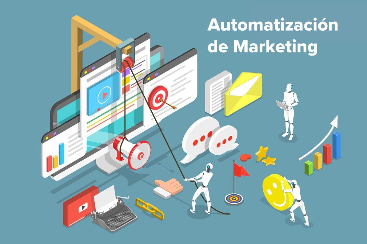 Automatización de Marketing: ¿Qué es y para qué sirve?