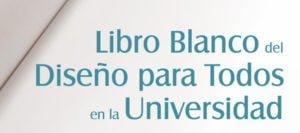 Libro Blanco del Diseño para Todos en la Universidad